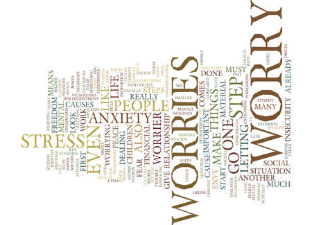 FIVE STEPS TO FREEDOM FROM WORRIES Text Background Word Cloud Concept