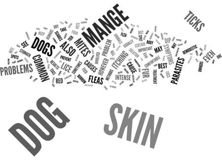 FOUR COMMON SKIN PROBLEMS IN DOGS Text Background Word Cloud Concept