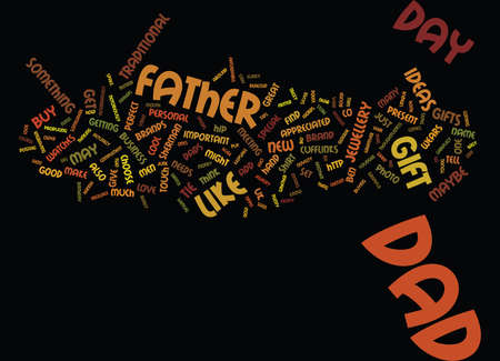 GIFT IDEAS FOR FATHER S DAY JUNE Text Background Word Cloud Concept