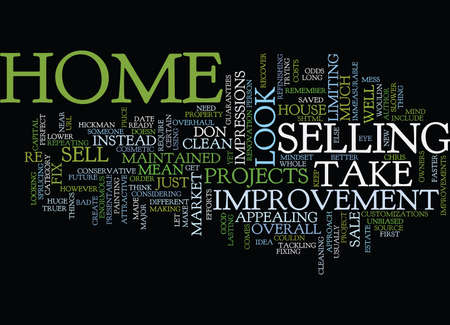 GET YOUR HOME READY TO SELL Text Background Word Cloud Concept Illustration
