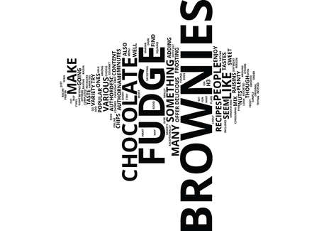 FUDGE BROWNIES Text Background Word Cloud Concept Illustration