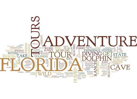 FLORIDA ADVENTURE TOURS Text Background Word Cloud Concept Фото со стока - 82610670
