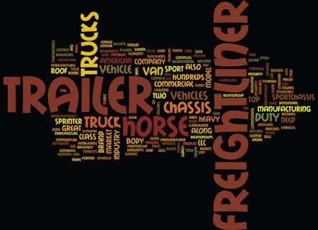 FREIGHTLINER IT S NOT A TRUCK IT S A BRAND Text Background Word Cloud Concept