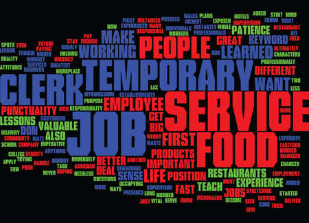 immensely: FOOD SERVICE CLERK TEMPORARY JOB Text Background Word Cloud Concept