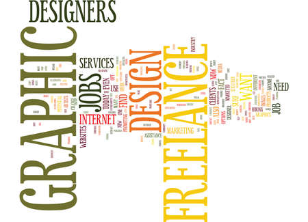 even: FREELANCE GRAPHIC DESIGN JOBS Text Background Word Cloud Concept