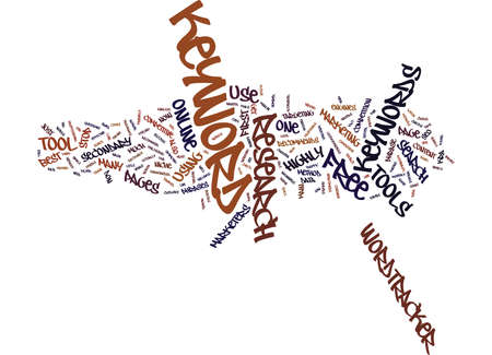 FREE KEYWORD RESEARCH TOOLS ARE NOT AS EFFECTIVE AS WORDTRACKER Text Background Word Cloud Concept