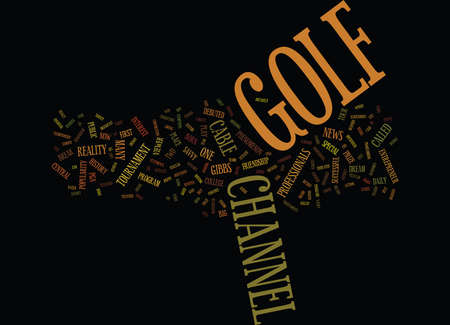 GOLF CHANNEL Text Background Word Cloud Concept Illustration