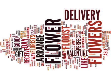 FLOWERS AND FLOWER DELIVERY Text Background Word Cloud Concept