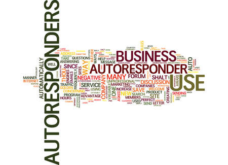 GOLDEN RULES FOR THE USE OF AUTORESPONDERS Text Background Word Cloud Concept