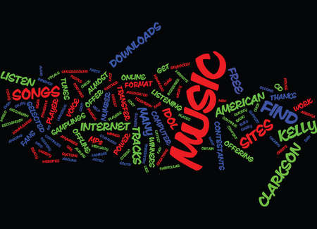 FREE MUSIC DOWNLOADS FOR KELLY CLARKSON Text Background Word Cloud Concept Illustration