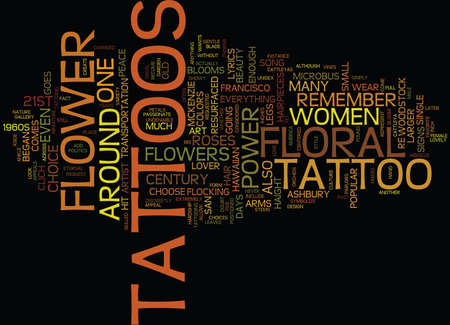 FLORAL TATTOOS FLOWER POWER FOR THE ST CENTURY Text Background Word Cloud Concept