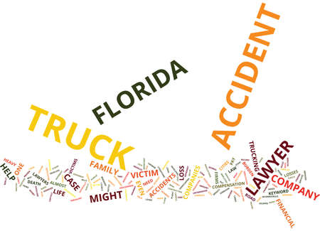 FLORIDA TRUCK ACCIDENT LAWYER Text Background Word Cloud Concept Illustration