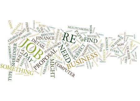FIVE SIGNS YOU RE IN THE WRONG JOB Text Background Word Cloud Concept Illustration