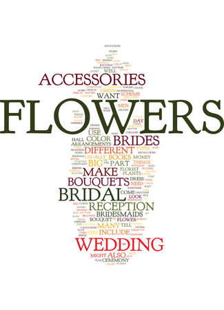 FLOWERS ARE A BIG PART OF THE BRIDAL ACCESSORIES Text Background Word Cloud Concept Vectores