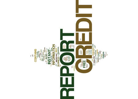 FREE INSTANT CREDIT REPORT Text Background Word Cloud Concept