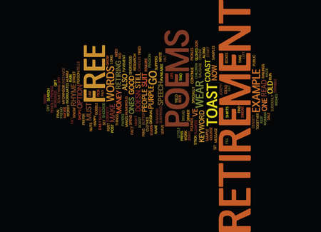 poems: FREE RETIREMENT POEMS Text Background Word Cloud Concept Illustration