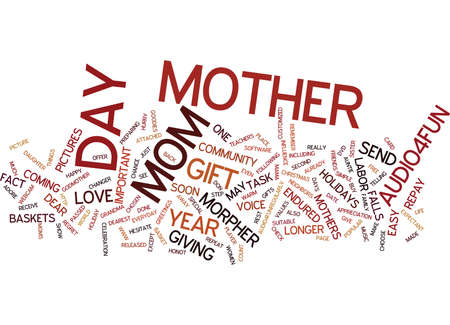 expectant: GIVE YOUR MAMA THE GIFTS OF LOVE Text Background Word Cloud Concept Illustration