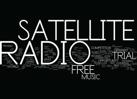 FREE TRIAL SATELLITE RADIO Text Background Word Cloud Concept Çizim