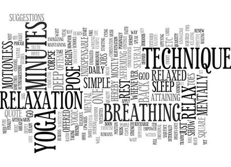 GO AHEAD AND RELAX YOGA S WAY Text Background Word Cloud Concept