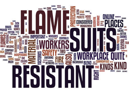 FLAME RESISTANT SUITS Text Background Word Cloud Concept