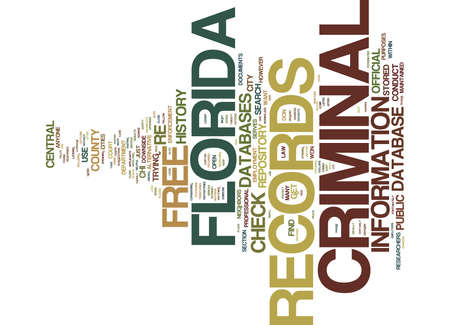 FREE FLORIDA CRIMINAL RECORDS Text Background Word Cloud Concept