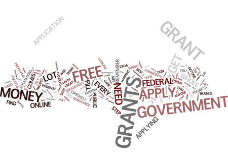 stringent: FREE GRANTS HOW TO APPLY Text Background Word Cloud Concept Illustration