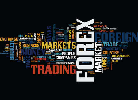 FOREX FOREIGN EXCHANGE MARKET Text Background Word Cloud Concept