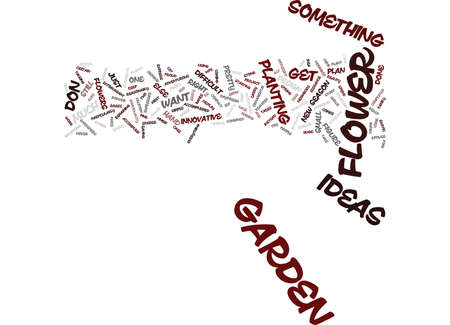 FLOWER GARDEN IDEAS Text Background Word Cloud Concept Illustration