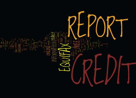 무료 EQUIFAX CREDIT REPORT 텍스트 배경 Word 클라우드 개념 일러스트