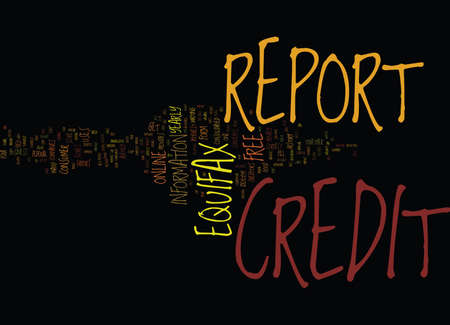 FREE EQUIFAX CREDIT REPORT Text Background Word Cloud Concept