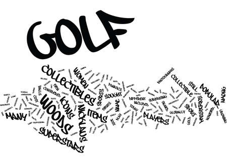 GOLF COLLECTIBLES FROM SUPERSTARS Text Background Word Cloud Concept Illustration