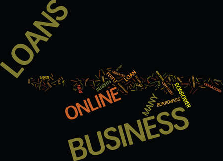 FOR HASSLE FREE BUSINESS LOANS TRY ONLINE BUSINESS LOANS Text Background Word Cloud Concept