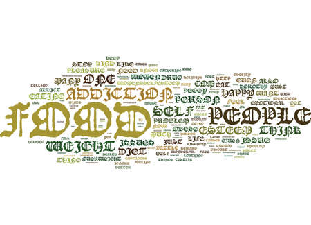 FOOD ADDICITON Text Background Word Cloud Concept