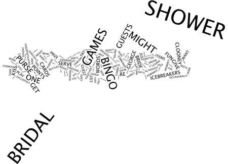 FOUR GREAT GAMES TO PLAY AT YOUR NEXT BRIDAL SHOWER Text Background Word Cloud Concept Illustration