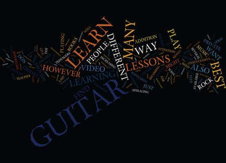 FOUR WAYS TO LEARN GUITAR Text Background Word Cloud Concept