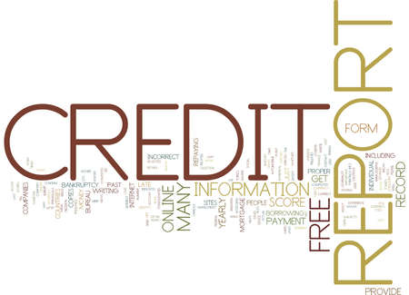 FREE YOUR CREDIT REPORT Text Background Word Cloud Concept