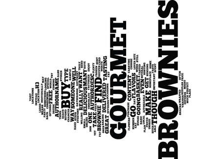 GOURMET BROWNIES Text Background Word Cloud Concept
