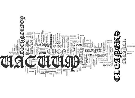 FLASHY VACUUM CLEANERS Text Background Word Cloud Concept