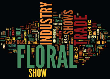 FLORAL TRADE SHOWS Text Background Word Cloud Concept