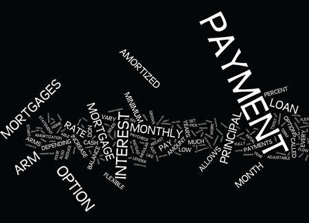 principal: FLEXIBLE PAYMENT MORTGAGES Text Background Word Cloud Concept