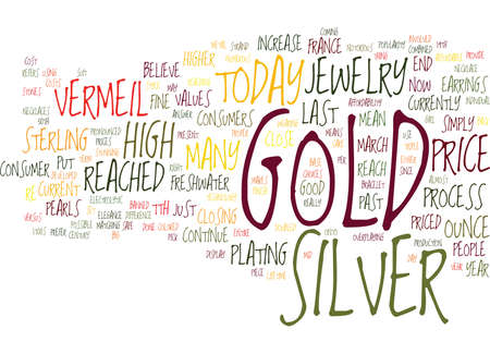 GOLD VERSUS SILVER JEWELRY Text Background Word Cloud Concept Illustration