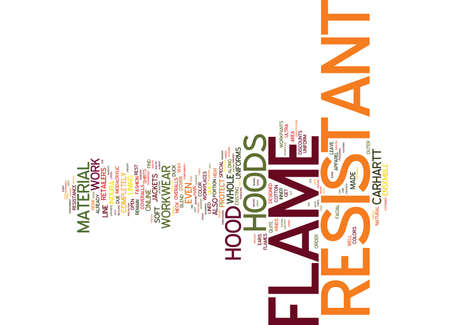FLAME RESISTANT HOOD Text Background Word Cloud Concept
