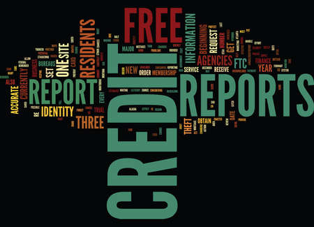FREE CREDIT REPORTS FROM THE GOVERNMENT Text Background Word Cloud Concept