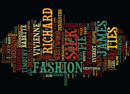 FOUR OF THE BEST SILK TIE DESIGNERS OF ENGLAND Text Background Word Cloud Concept