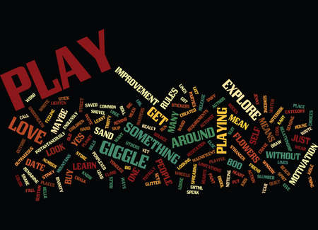 GOT PLAY Text Background Word Cloud Concept
