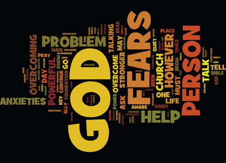 stronger: GOD IS STRONGER THAN YOUR FEARS AND ANXIETIES Text Background Word Cloud Concept
