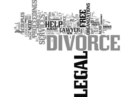 FREE LEGAL HELP FOR DIVORCE Text Background Word Cloud Concept Illustration