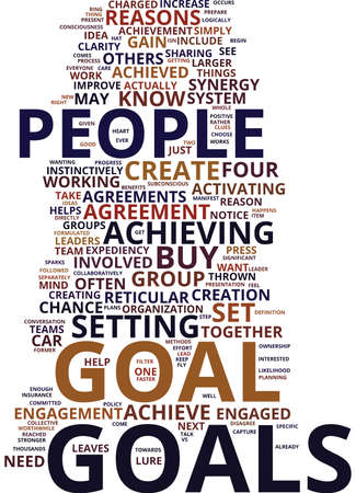 FOUR REASONS TO SET GROUP GOALS COLLABORATIVELY Text Background Word Cloud Concept Illustration