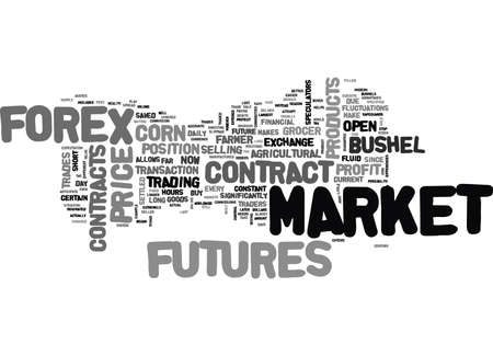 FOREX OR FUTURES WHERE TO TRADE Text Background Word Cloud Concept