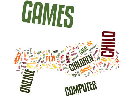 FLASH GAMES ARE GOOD FOR YOU GOOD FOR YOUR CHILD Text Background Word Cloud Concept
